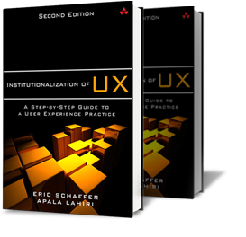Dr Eric Schaffer, CEO-Founder, HFI, released his new book Institutionalization of UX: A Step by step Guide to a User Experience Practice in 2014